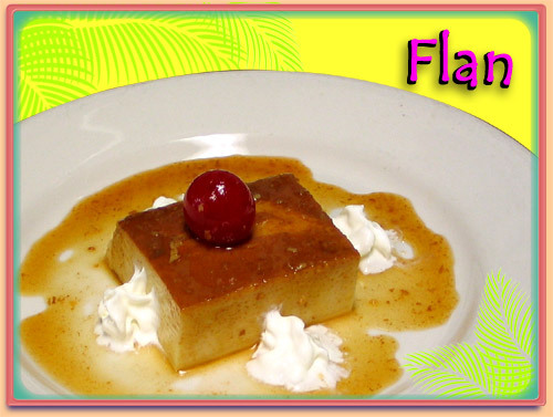 HOMEMADE FLAN at Ramirez Restaurant