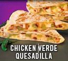 CHICKEN VERDE QUESADILLA at El Pollo Loco