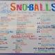 Snookie's Cookies Snoball Menu - Interior at Snookie's Cookies