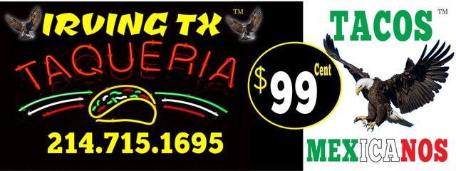 Tacos Mexicanos $0.99 - Tacos at Taqueria Irving Tx