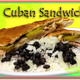 A Cuban Tradition - CUBAN SANDWICH at Ramirez Restaurant
